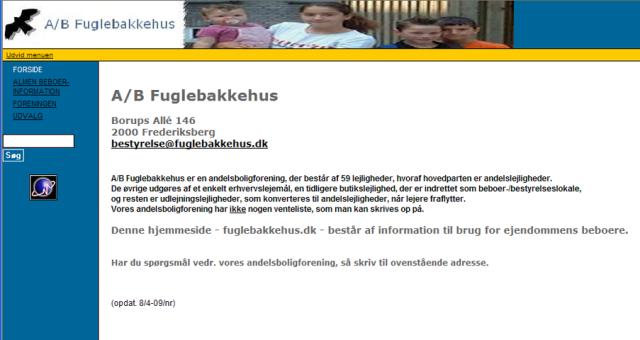 fuglebakkehus.dk som det har set ud i nogle år nu indtil et nyt website kommer op, forventeligt i 2011